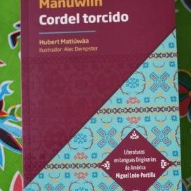 Mañuwìín – Cordel Torcido